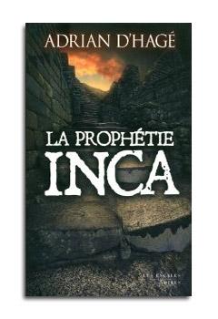 LA PROPHETIE INCA