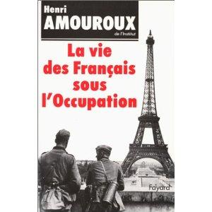 VIE DES FRANCAIS SOUS L'OCCUPATION