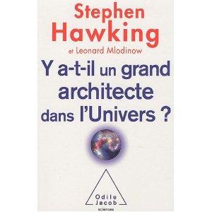Y A-T-IL UN GRAND ARCHITECTE DANS L'UNIVERS