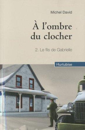 A L'OMBRE DU CLOCHER  - Tome 2