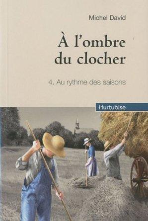 A L'OMBRE DU CLOCHER  - Tome 4