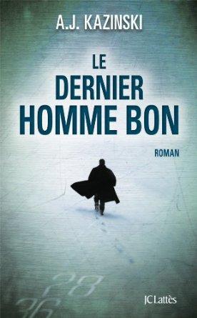 LE DERNIER HOMME BON