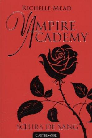 VAMPIRE ACADEMY  - Tome 1