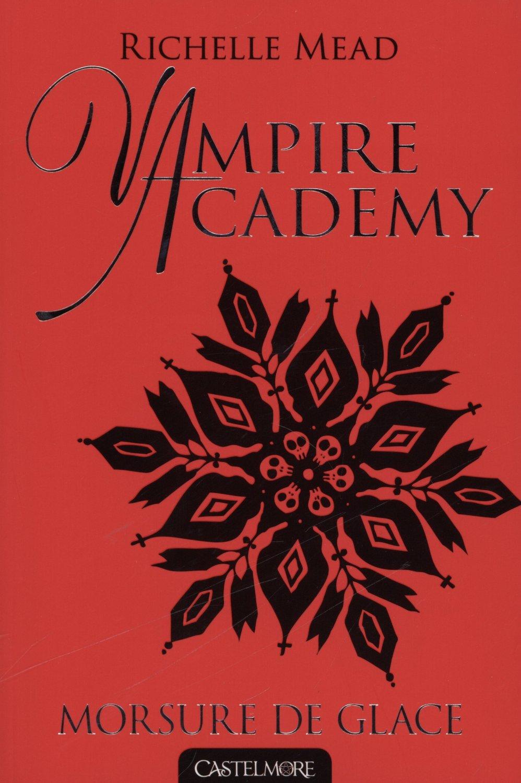 VAMPIRE ACADEMY  - Tome 2