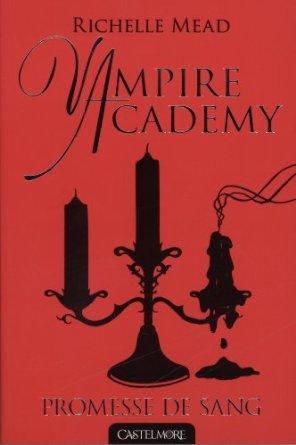 VAMPIRE ACADEMY  - Tome 4