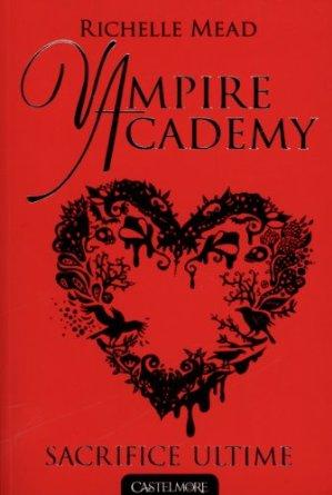 VAMPIRE ACADEMY  - Tome 6
