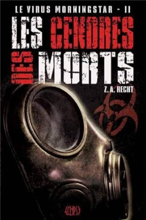 LE VIRUS MORNINGSTAR  - Tome 2