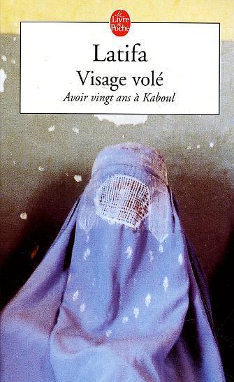 VISAGE VOLE  - Avoir vingt ans à Kaboul