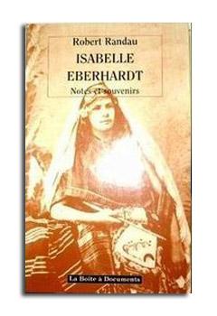Isabelle  EBERHARDT  -  Notes et souvenirs