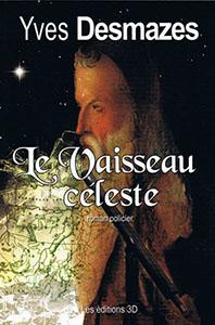 LE VAISSEAU CÉLESTE