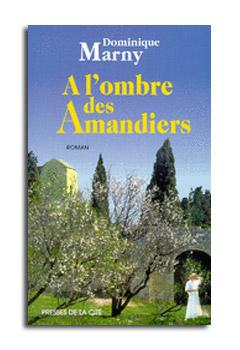 A L'OMBRE DES AMANDIERS