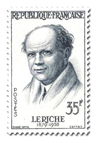 René Leriche (1879 - 1955)