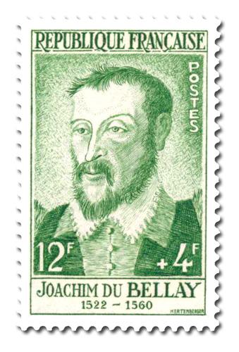Joachim du Bellay (1522 - 1560)