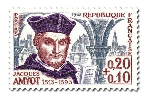 Jacques Amyot (1513-1593) - Ecrivain