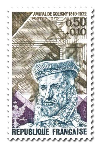 Amiral de Coligny (1519 - 1572)