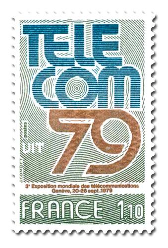 TELECOM 79  - Exposition mondiale des télécommunications.